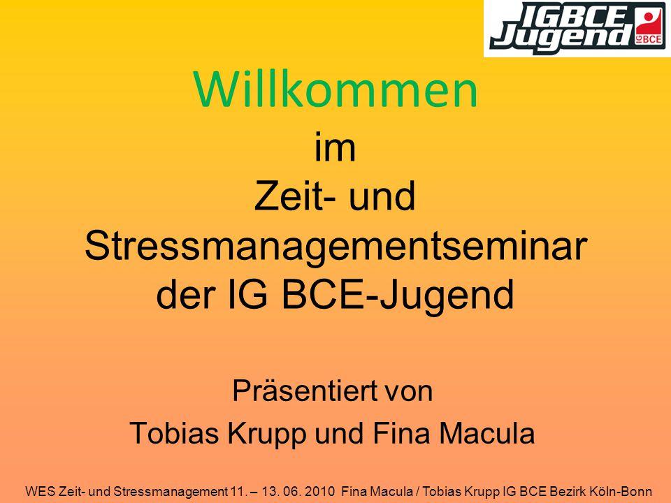 Willkommen im Zeit- und Stressmanagementseminar der IG BCE-Jugend