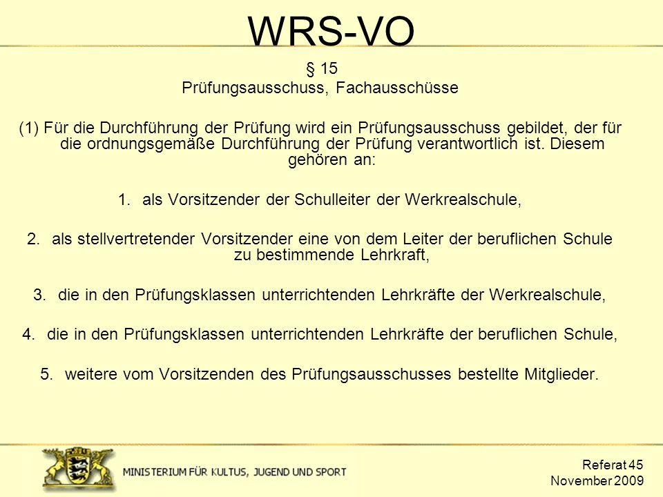WRS-VO Prüfungsausschuss, Fachausschüsse