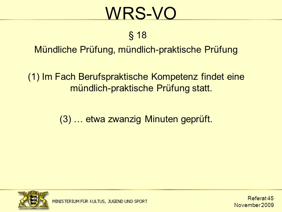 WRS-VO § 18 Mündliche Prüfung, mündlich-praktische Prüfung