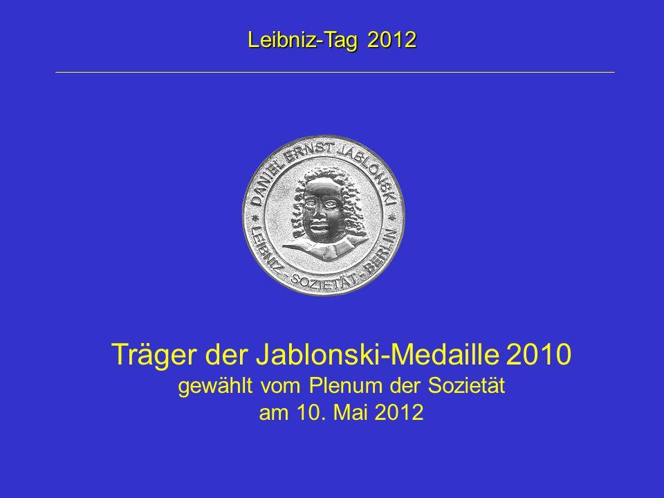 Träger der Jablonski-Medaille 2010