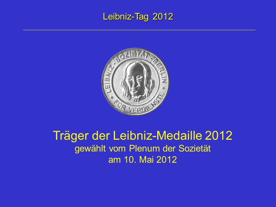 Träger der Leibniz-Medaille 2012