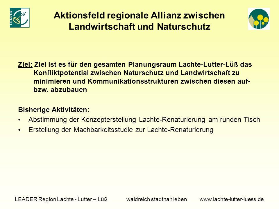 Aktionsfeld regionale Allianz zwischen Landwirtschaft und Naturschutz