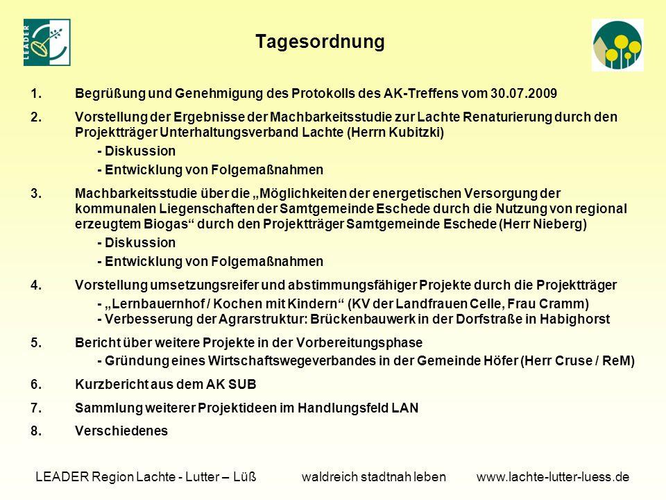 Tagesordnung Begrüßung und Genehmigung des Protokolls des AK-Treffens vom 30.07.2009.