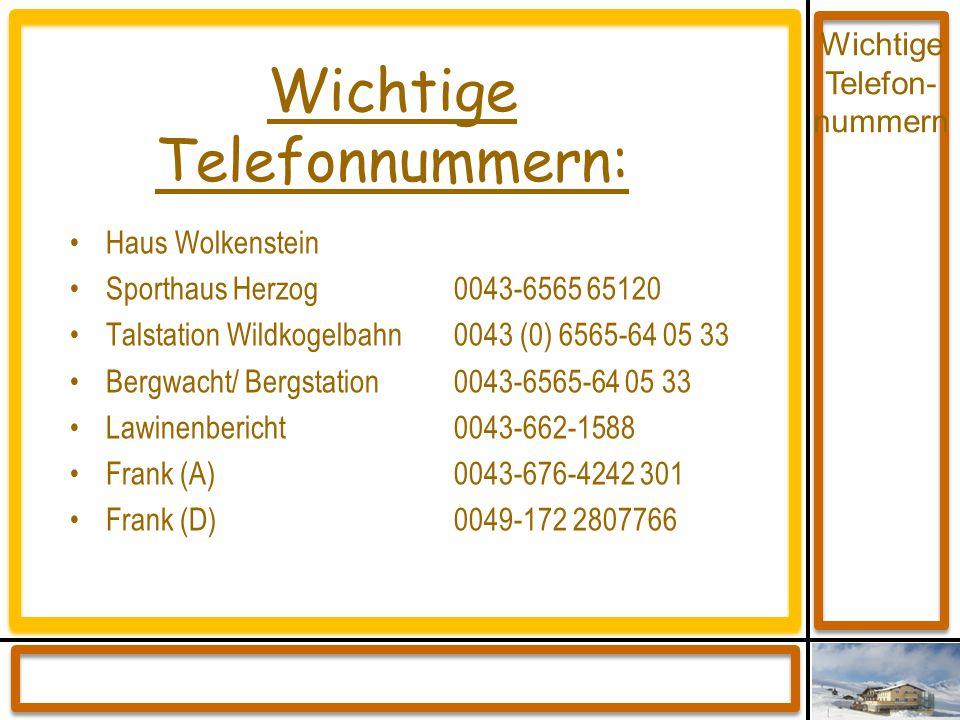 Wichtige Telefonnummern: