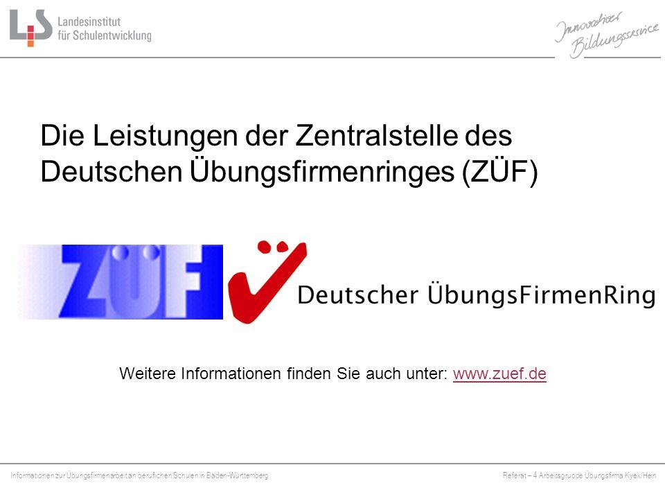 Die Leistungen der Zentralstelle des Deutschen Übungsfirmenringes (ZÜF)