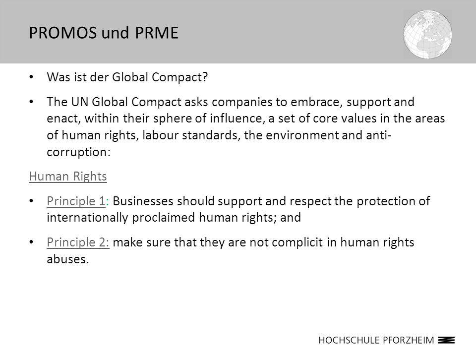 PROMOS und PRME Was ist der Global Compact