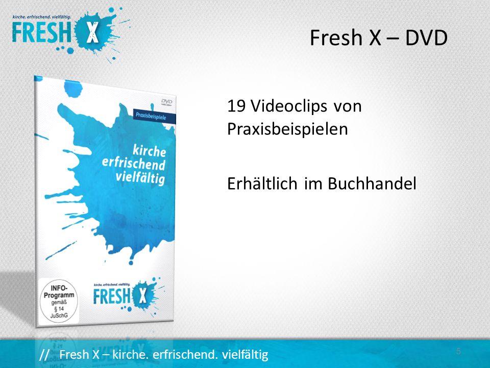 Fresh X – DVD 19 Videoclips von Praxisbeispielen