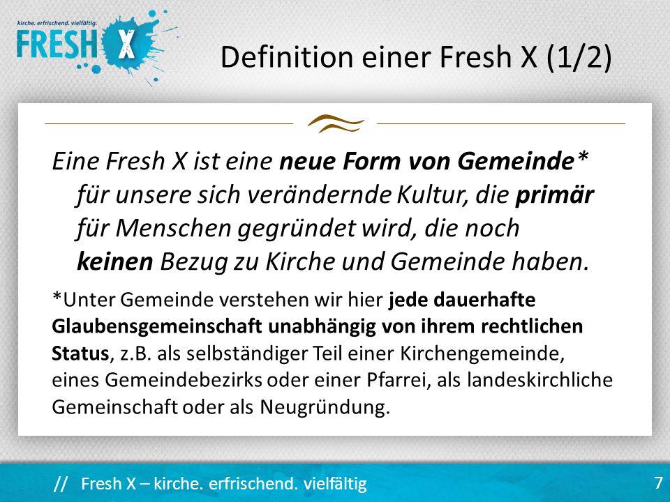 Definition einer Fresh X (1/2)