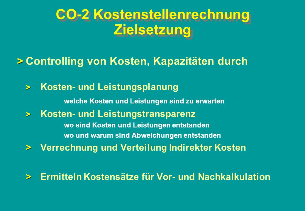 CO-2 Kostenstellenrechnung Zielsetzung
