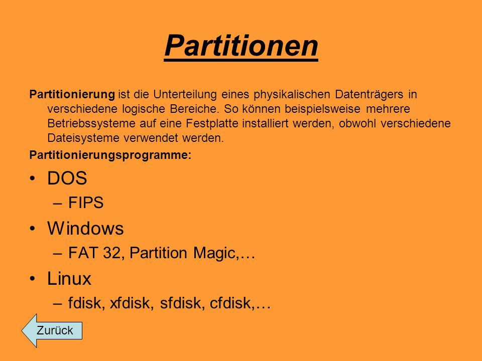 Partitionen DOS Windows Linux FIPS FAT 32, Partition Magic,…