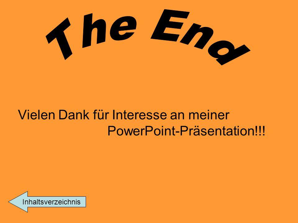 The End Vielen Dank für Interesse an meiner PowerPoint-Präsentation!!!