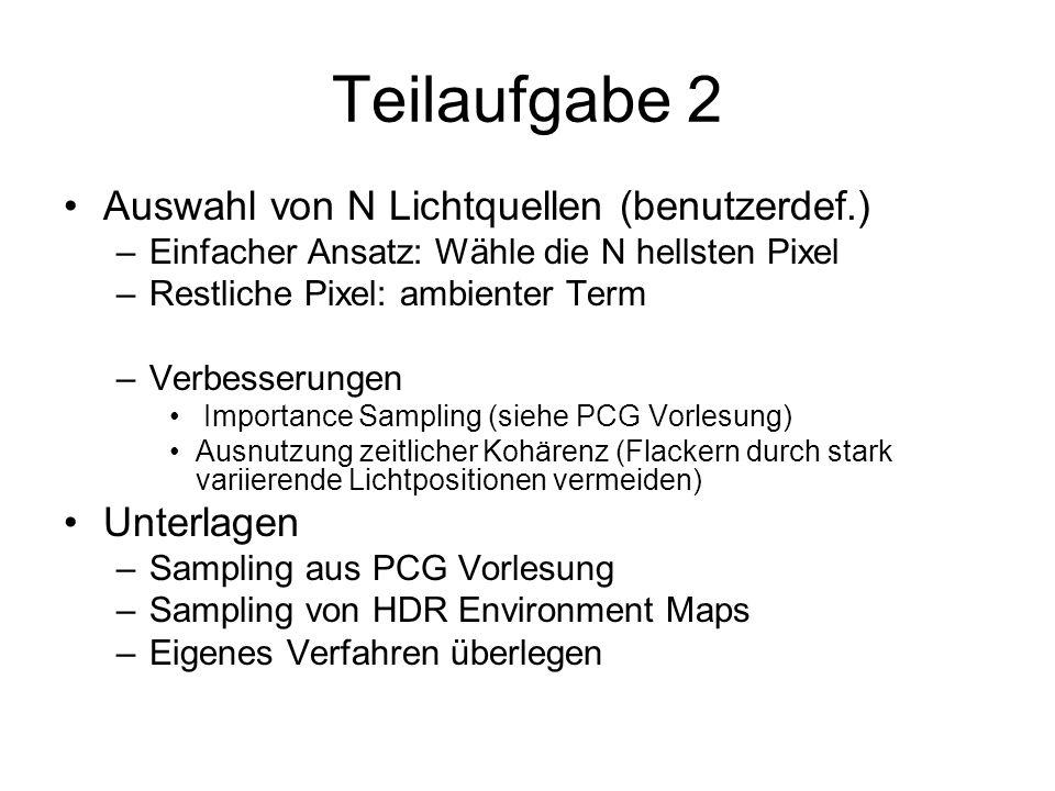 Teilaufgabe 2 Auswahl von N Lichtquellen (benutzerdef.) Unterlagen