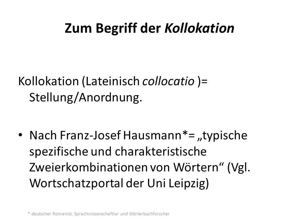 Zum Begriff der Kollokation