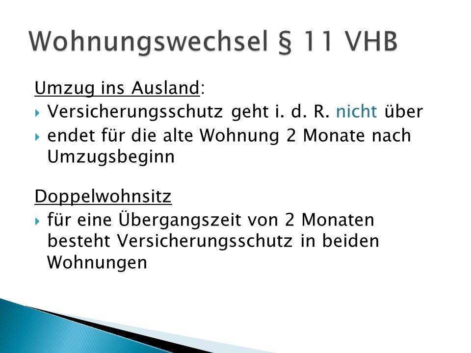 Wohnungswechsel § 11 VHB Umzug ins Ausland: