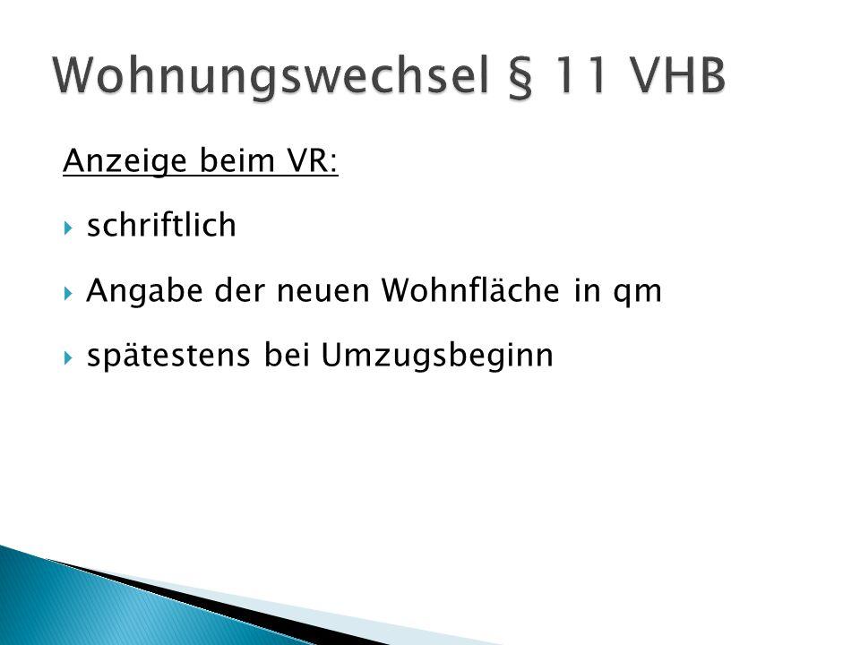 Wohnungswechsel § 11 VHB Anzeige beim VR: schriftlich