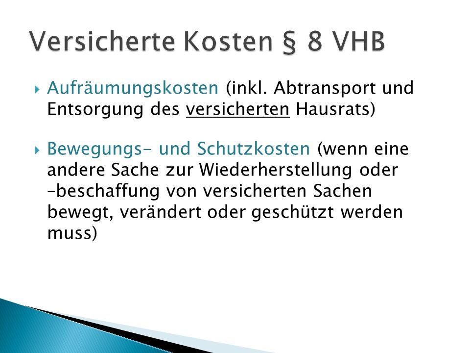 Versicherte Kosten § 8 VHB