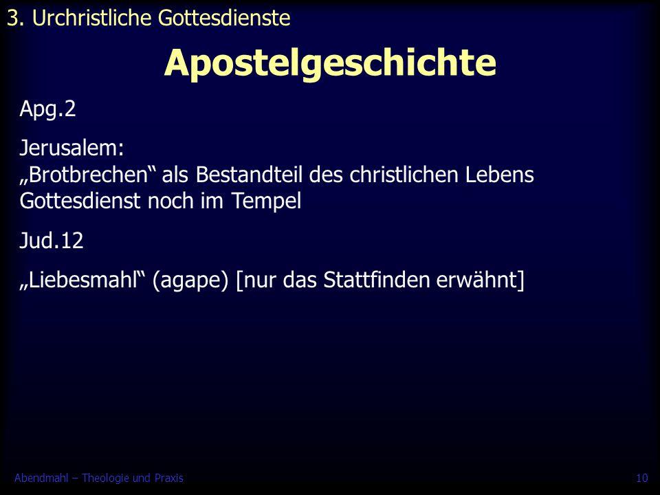3. Urchristliche Gottesdienste