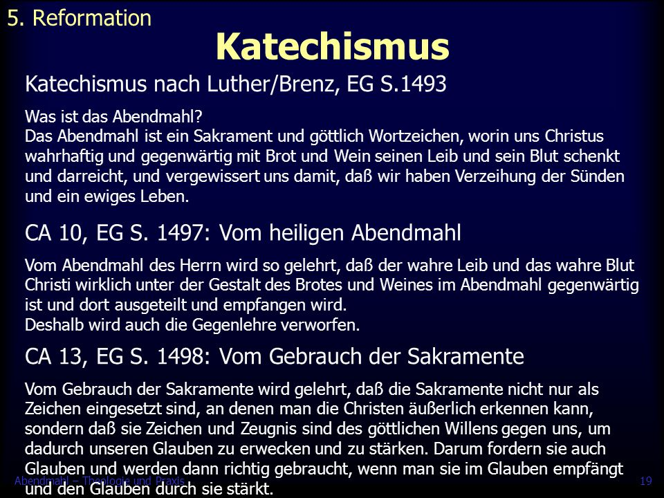Katechismus 5. Reformation Katechismus nach Luther/Brenz, EG S.1493