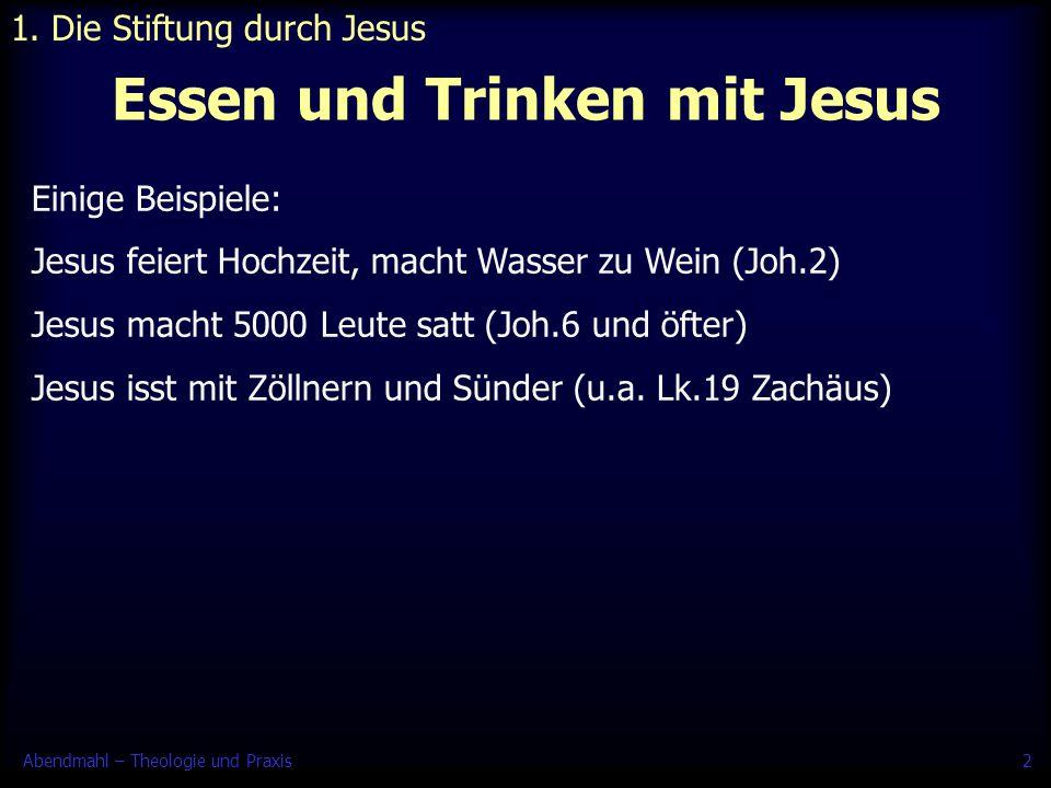 Essen und Trinken mit Jesus