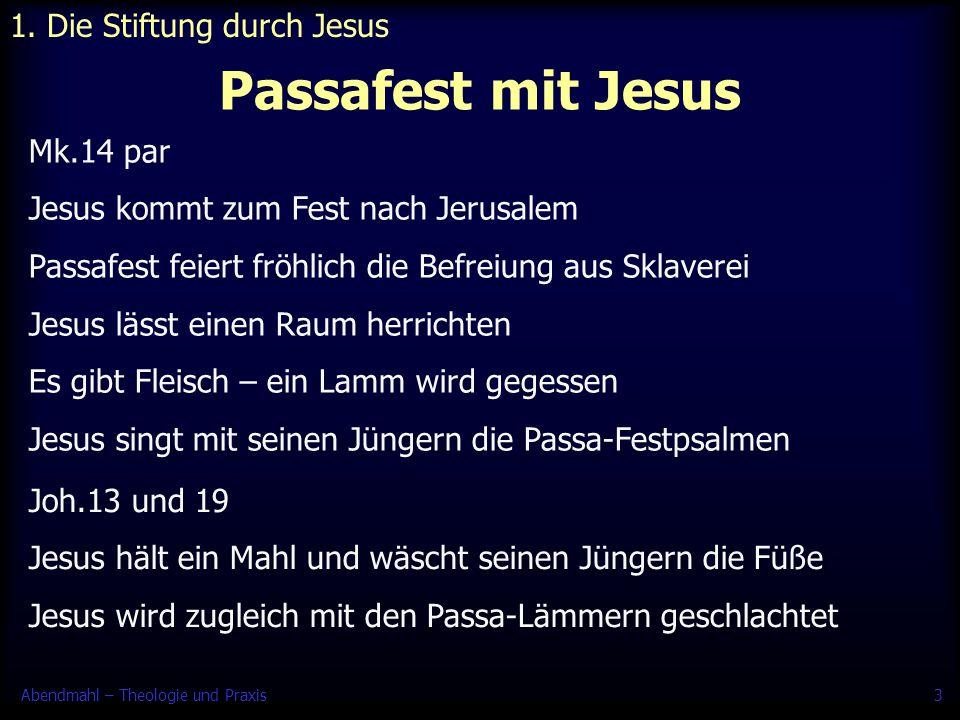 1. Die Stiftung durch Jesus