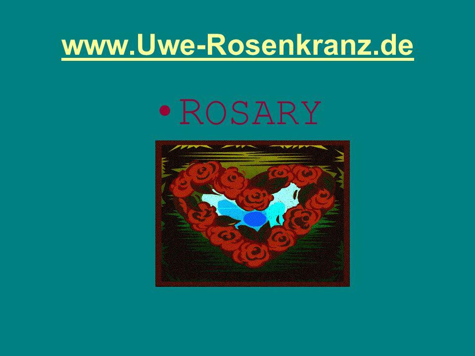 www.Uwe-Rosenkranz.de ROSARY
