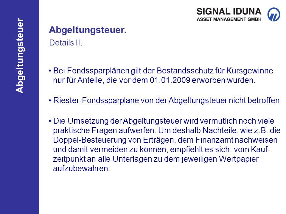 Abgeltungsteuer. Details II.