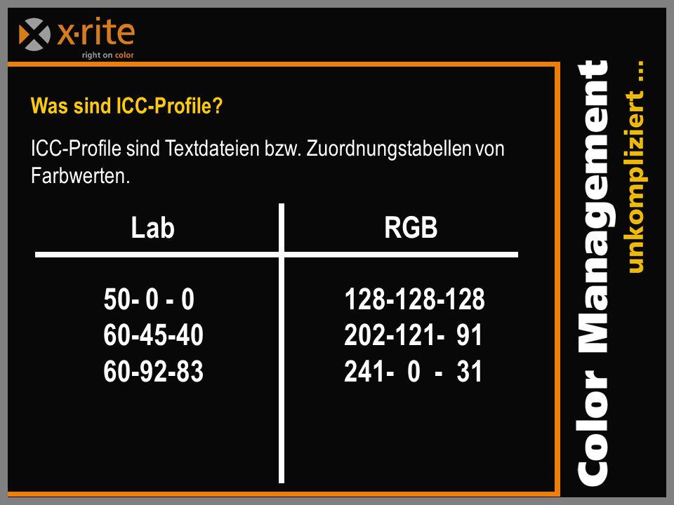 Was sind ICC-Profile ICC-Profile sind Textdateien bzw. Zuordnungstabellen von Farbwerten. Lab RGB.