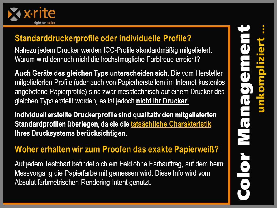 Standarddruckerprofile oder individuelle Profile