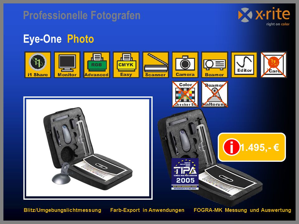 i Professionelle Fotografen Eye-One Photo 1.495,- €