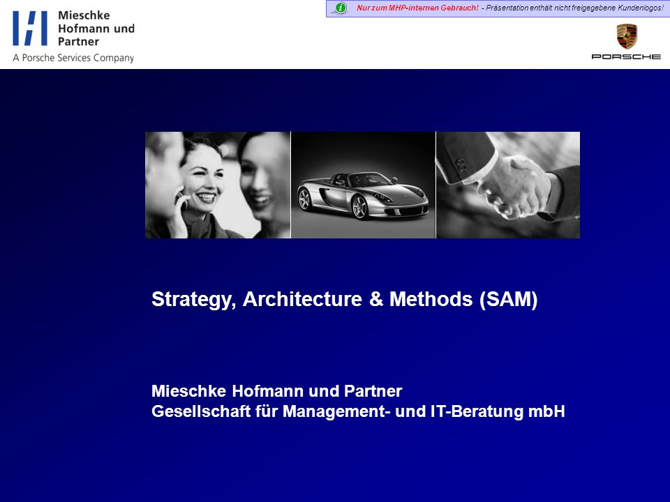 Strategy, Architecture & Methods (SAM)