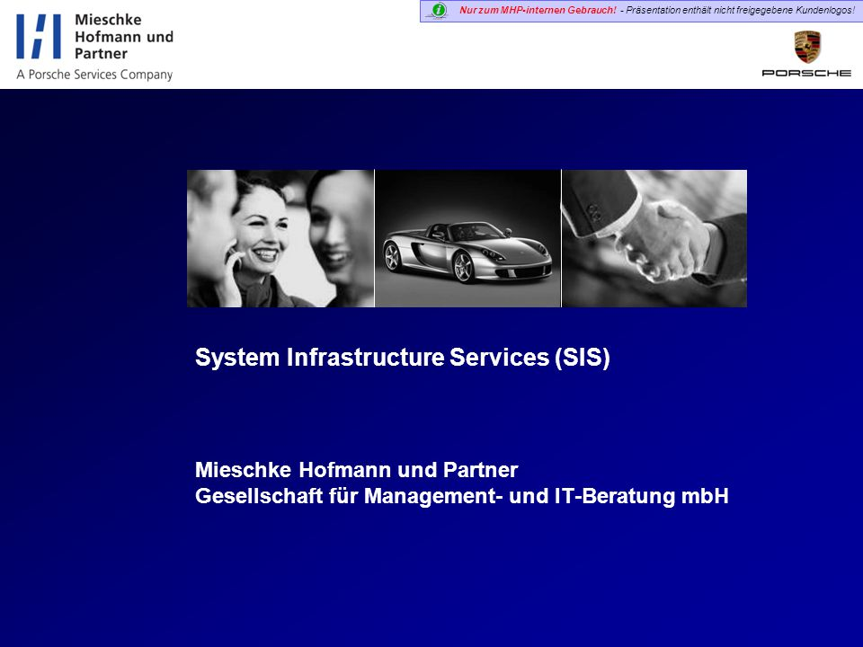 System Infrastructure Services (SIS)