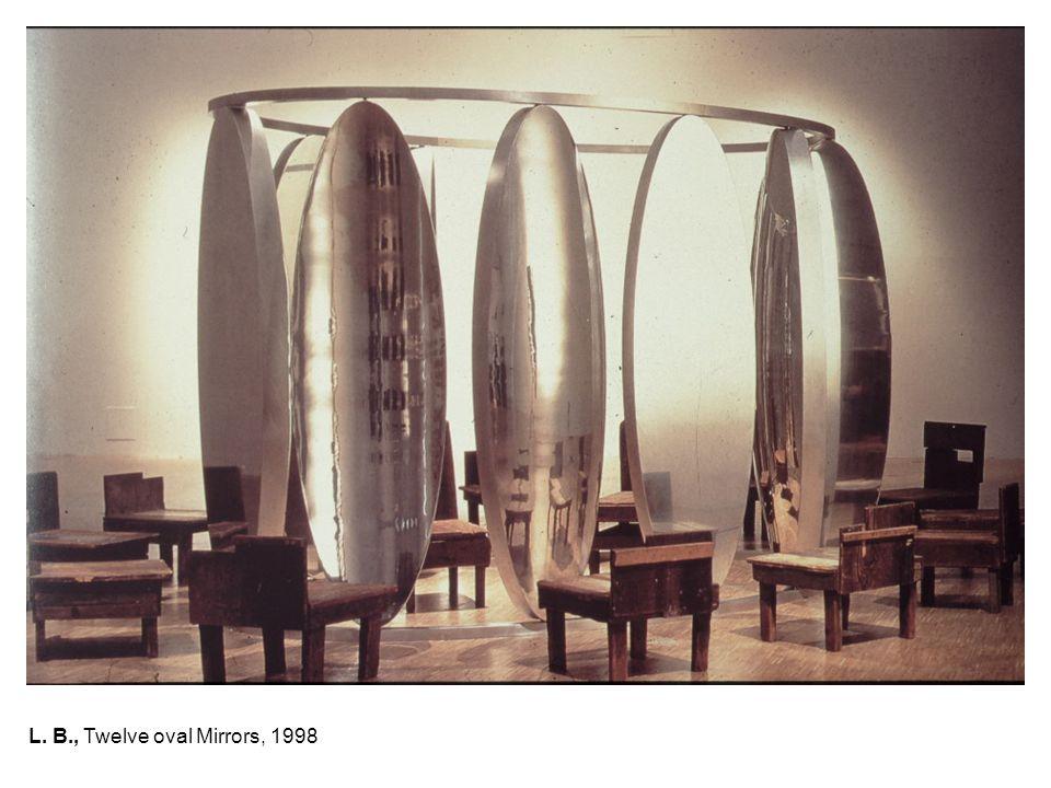 L. B., Twelve oval Mirrors, 1998