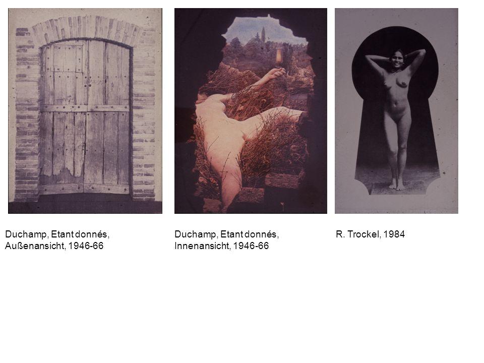 Duchamp, Etant donnés, Außenansicht, 1946-66