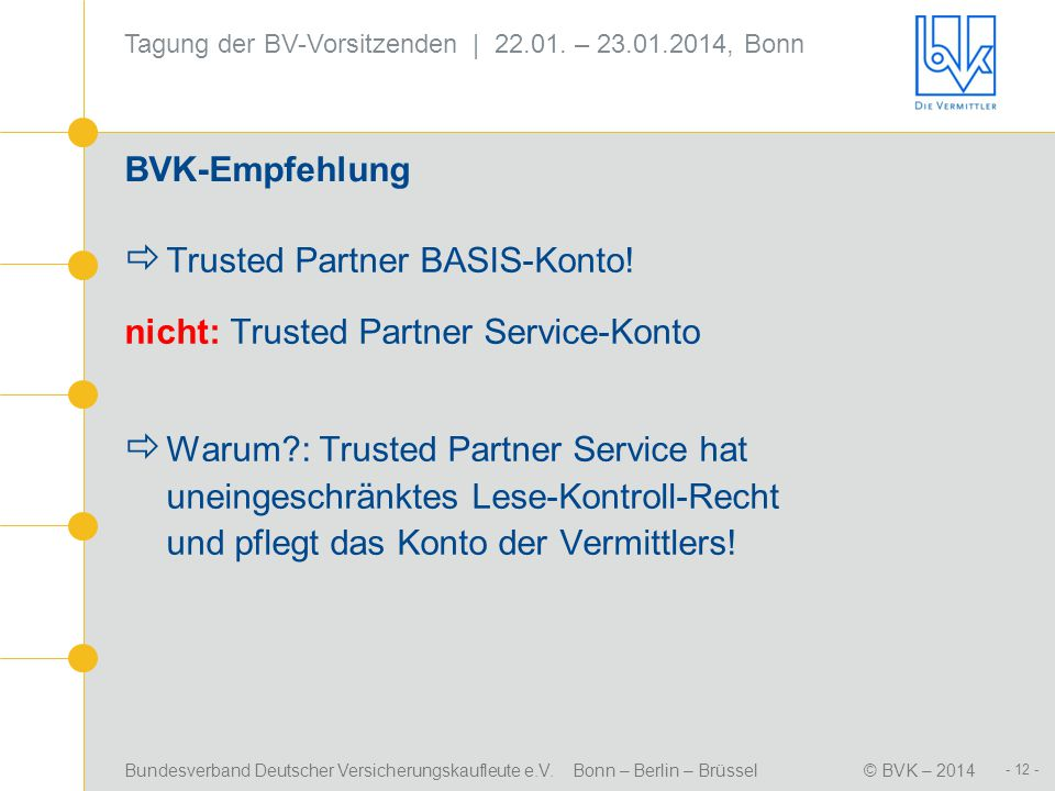 Trusted Partner BASIS-Konto! nicht: Trusted Partner Service-Konto