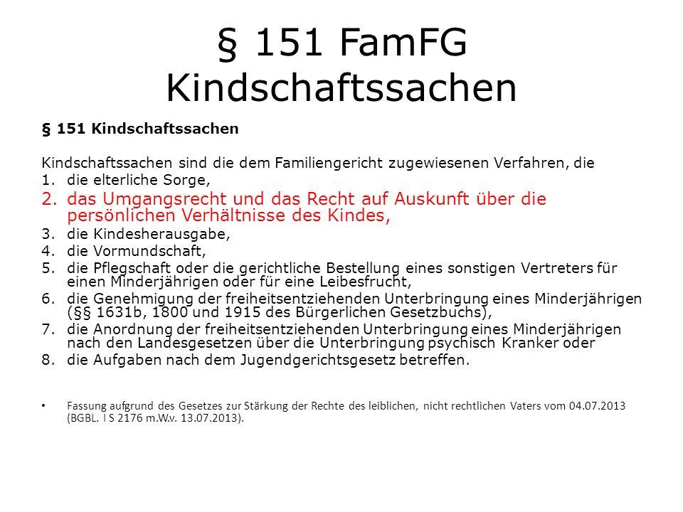 § 151 FamFG Kindschaftssachen