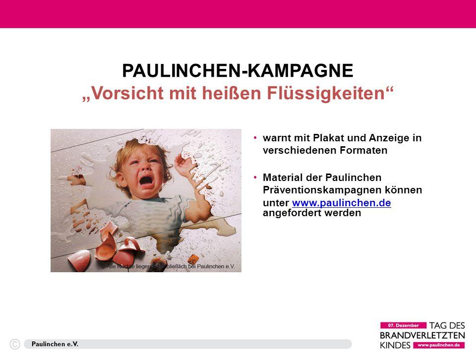 """PAULINCHEN-KAMPAGNE """"Vorsicht mit heißen Flüssigkeiten"""