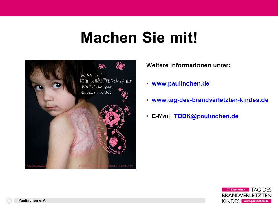 Machen Sie mit! Weitere Informationen unter: www.paulinchen.de
