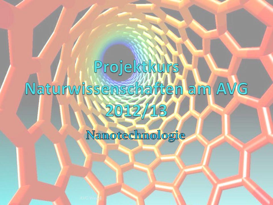 Projektkurs Naturwissenschaften am AVG 2012/13