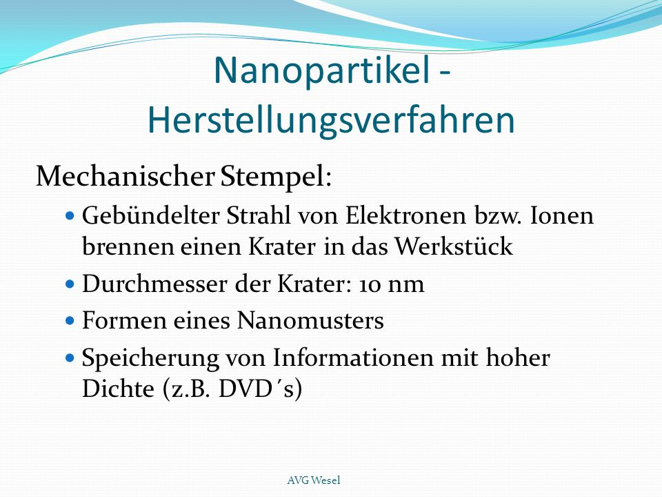 Nanopartikel - Herstellungsverfahren