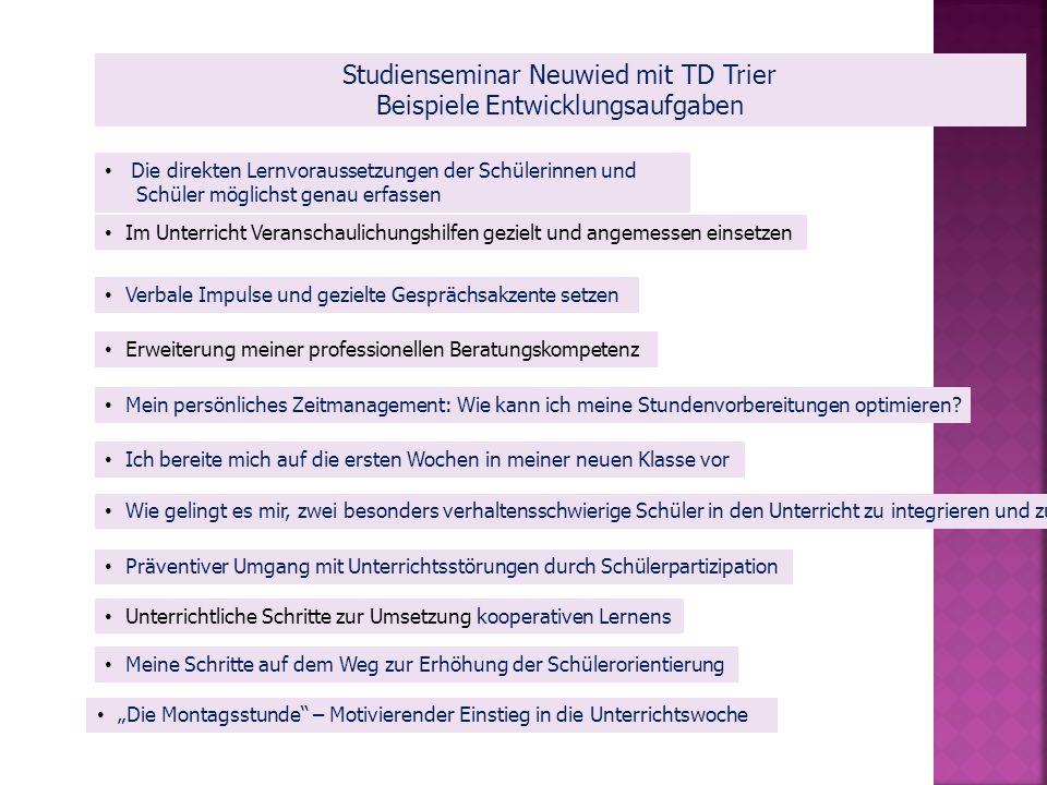 Studienseminar Neuwied mit TD Trier Beispiele Entwicklungsaufgaben