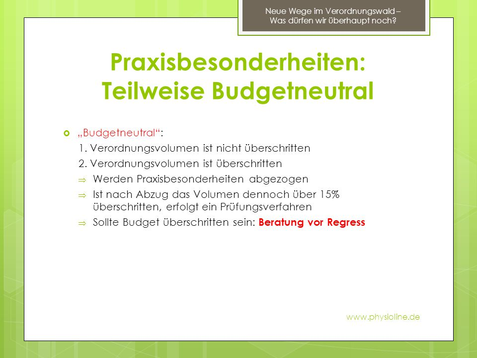 Praxisbesonderheiten: Teilweise Budgetneutral