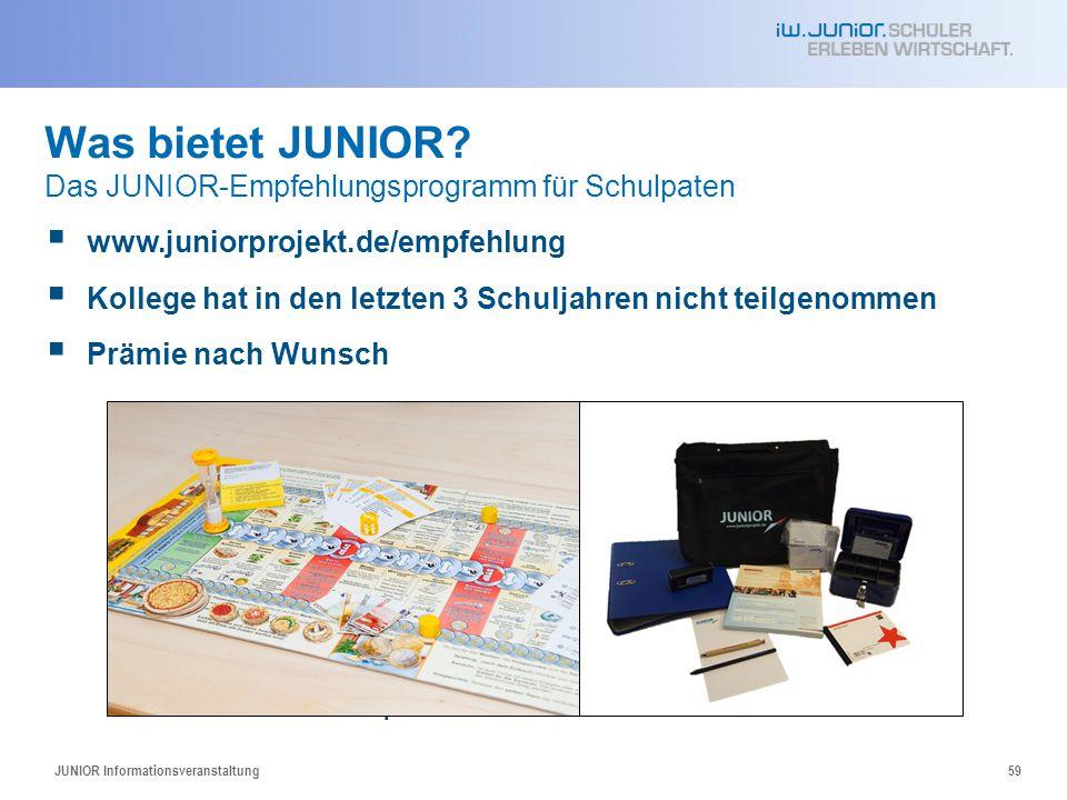 Was bietet JUNIOR Das JUNIOR-Empfehlungsprogramm für Schulpaten