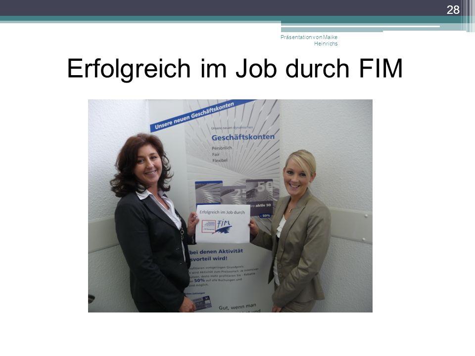 Erfolgreich im Job durch FIM