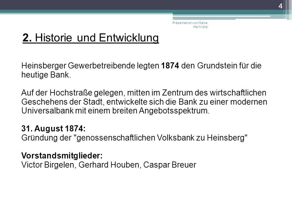 2. Historie und Entwicklung