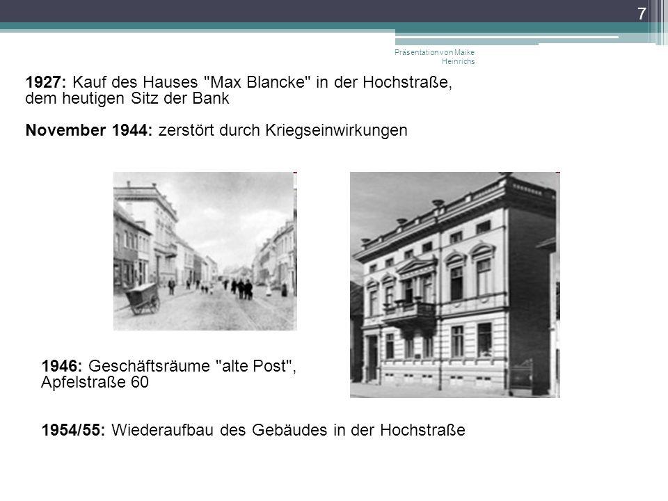 1927: Kauf des Hauses Max Blancke in der Hochstraße,