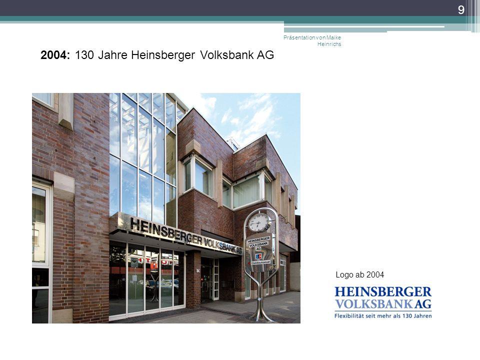 2004: 130 Jahre Heinsberger Volksbank AG