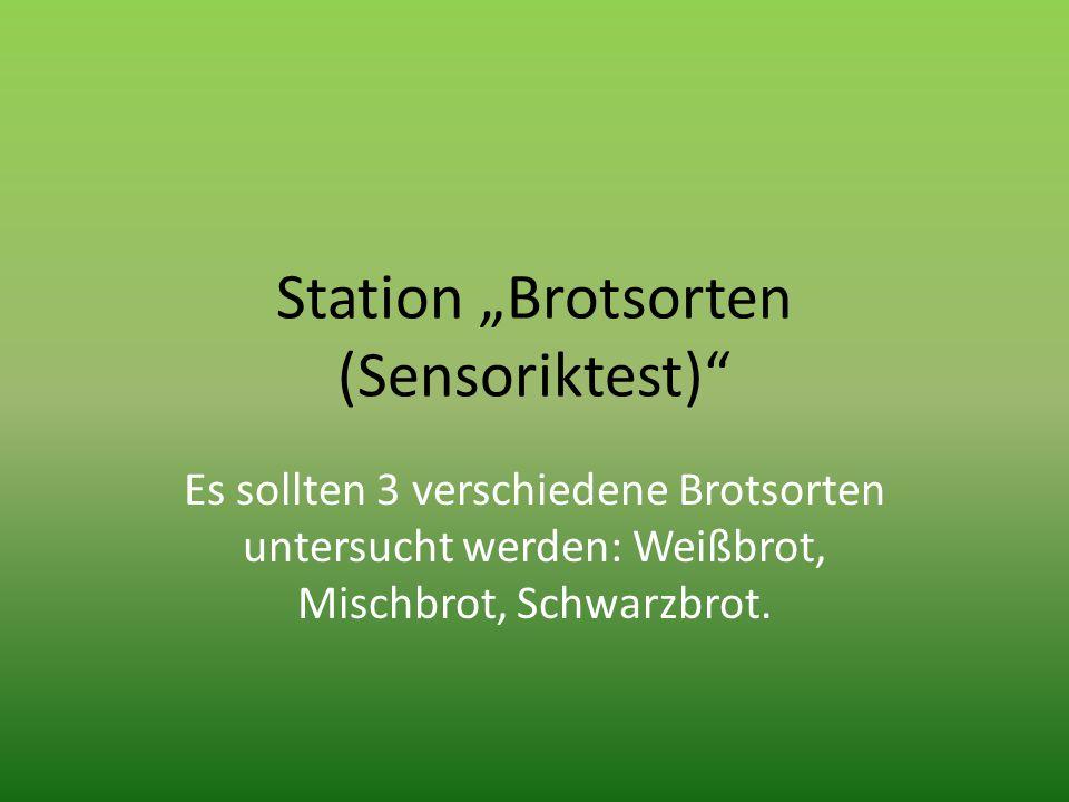 "Station ""Brotsorten (Sensoriktest)"