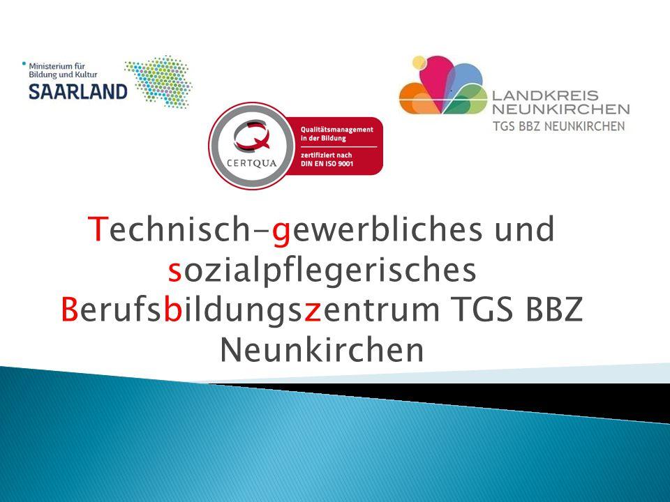 Technisch-gewerbliches und sozialpflegerisches Berufsbildungszentrum TGS BBZ Neunkirchen