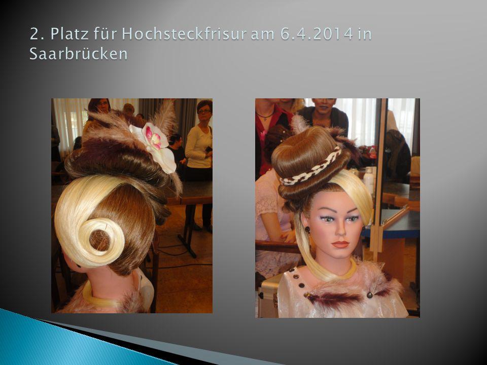 2. Platz für Hochsteckfrisur am 6.4.2014 in Saarbrücken
