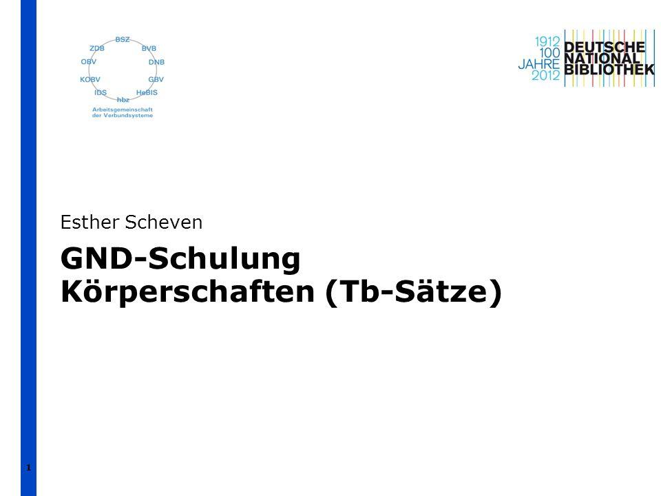 GND-Schulung Körperschaften (Tb-Sätze)